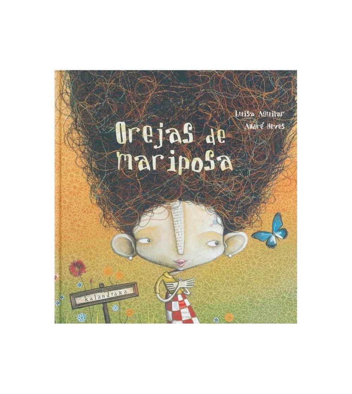 libro orejas de mariposa kalandraka